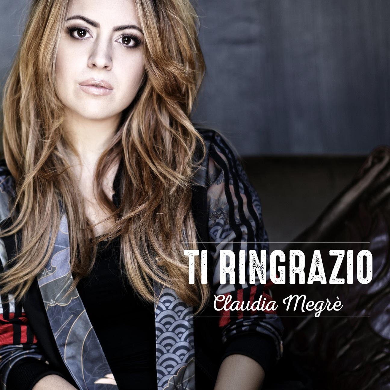 """Claudia Megrè, """"Ti ringrazio"""""""