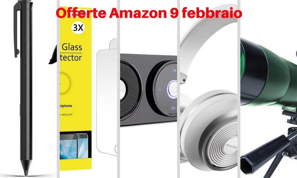 Offerta su Amazon 9 febbraio