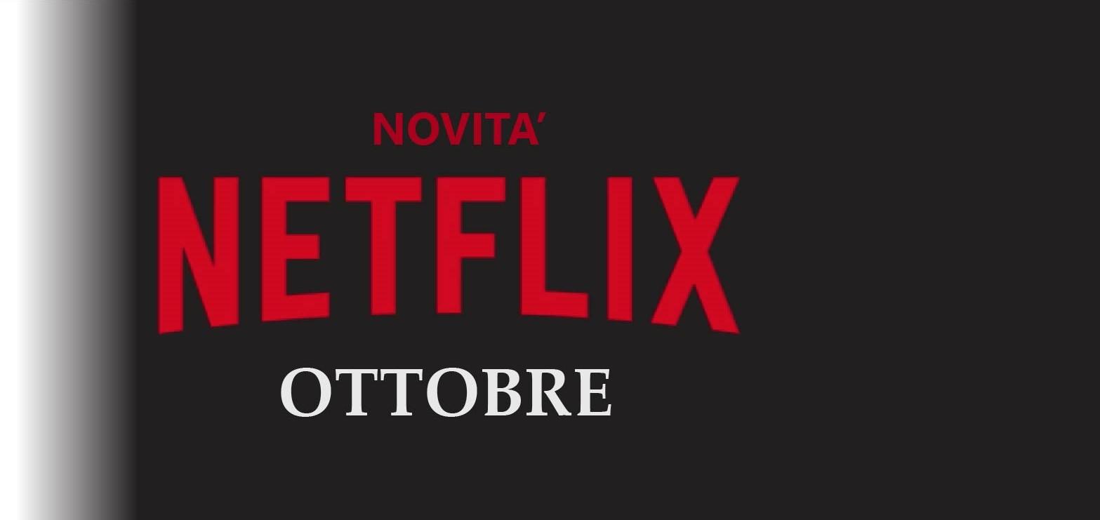 Novità Netflix di Ottobre