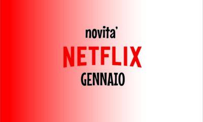Novità Netflix Gennaio