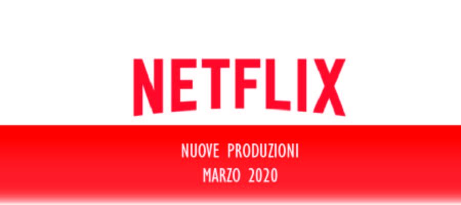 Novità Netflix di Marzo