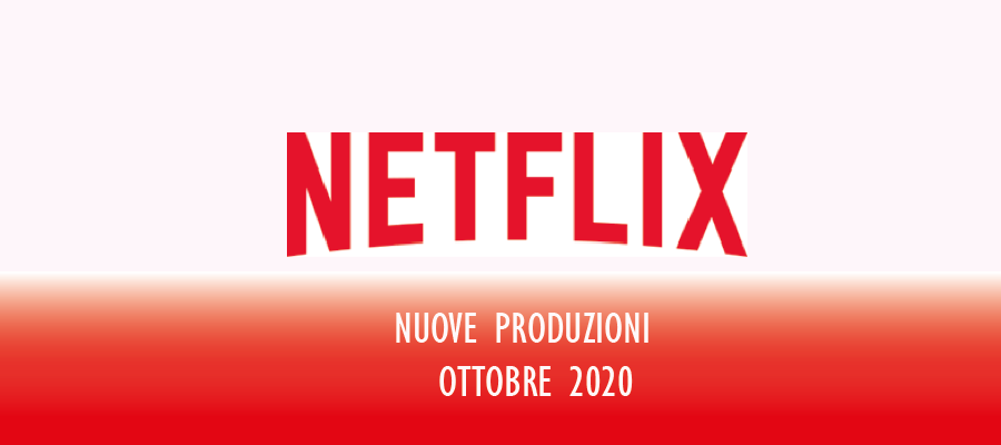 Novità Netflix in uscita a ottobre