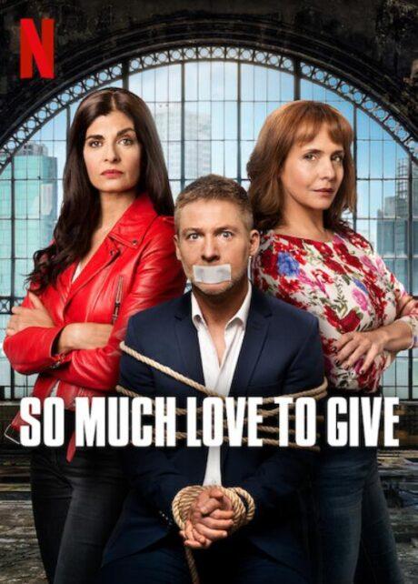 Novità Netflix - So much love to give