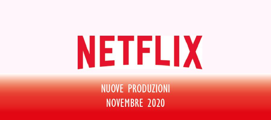 Novità Netflix in uscita a Novembre