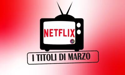 Novità Netflix in uscita a marzo 2021 film e serie tv